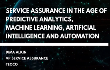 Service Assurance In The Age Of Predictive Analytics, ML, AI And Automation