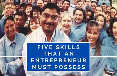 Five Skills That an Entrepreneur Must Possess