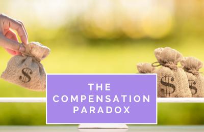 The Compensation Paradox
