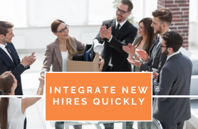Integrate New Hires Quickly